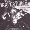 "Irritations- Schoolyard Justice 7"" ~SUPERCHARGER!"
