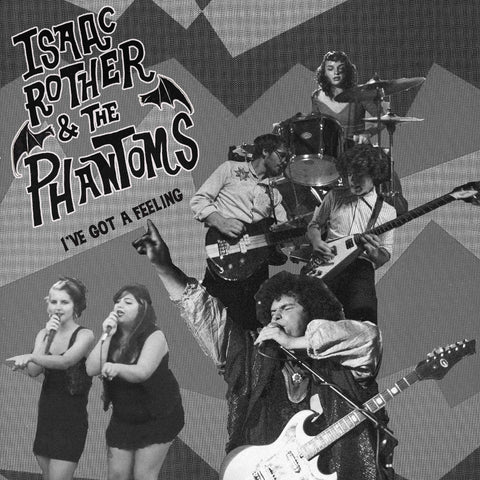 Isaac Rother And The Phantoms-  I've Got A Feeling 7""