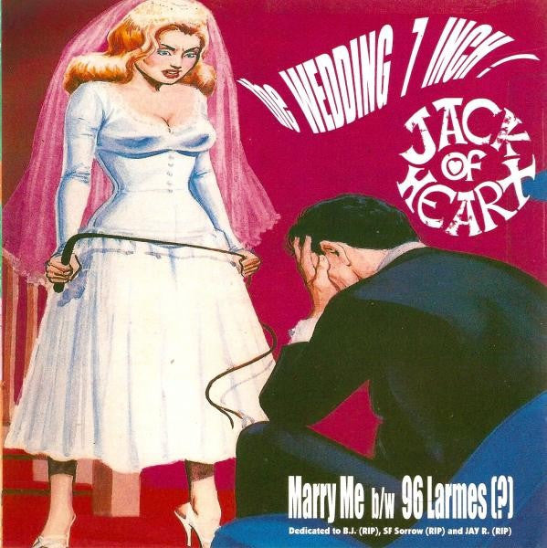 "JACK OF HEART - Marry Me 7"" - Perpetrator - Dead Beat Records"