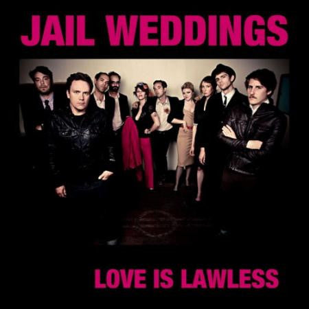 Jail Weddings- Love Is Lawless CS ~250 HAND NUMBERED! - Burger - Dead Beat Records