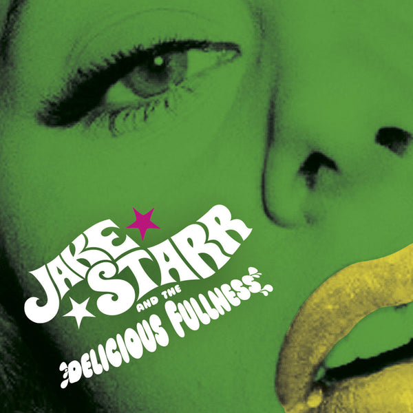 "Jake Starr And The Delicious Fullness- All The Mess I'm In 7"" ~EX ADAM WEST!"