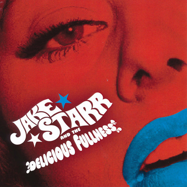 "Jake Starr And The Delicious Fullness- All The Mess I'm In 7"" ~EX ADAM WEST / RARE WHITE WAX!"