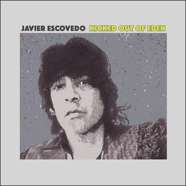 Javier Escovedo- Kicked Out Of Eden LP ~RAREST PINK WAX LTD TO 200!