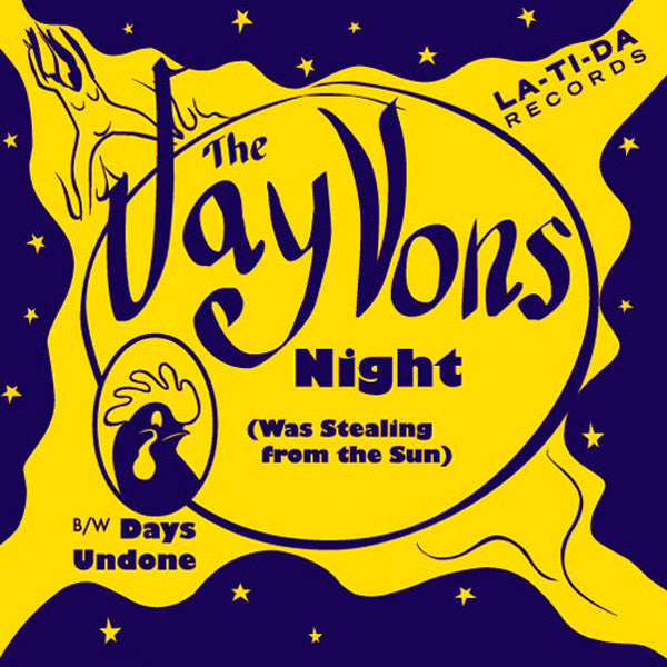 "The Jay Vons- Night 7"" ~EX REIGNING SOUND!"