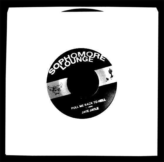 "Jaye Jayle- Pull Me Back To Hell  7"" ~EX SAPAT! - Sophmore Lounge - Dead Beat Records"
