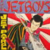 Jet Boys- Jet Patrol LP ~REISSUE W/ DIFFERENT ARTWORK!
