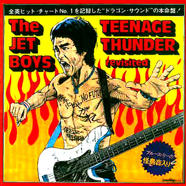 Jet Boys - Teenage Thunder Revisited LP ~REISSUE W/ 2 BONUS TRACKS!