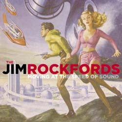 Jim Rockfords - Moving at the Speed of Sound  CD ~EX SIX FT HICK - Turkeyneck - Dead Beat Records