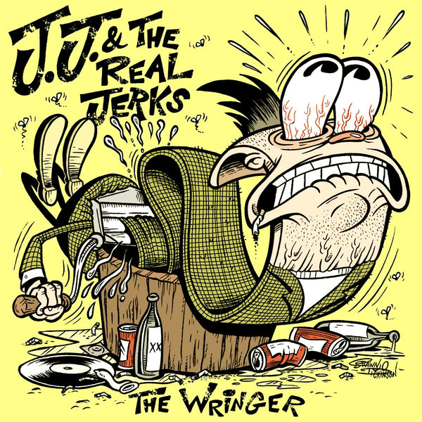 "JJ & The Real Jerks- The Wringer 7"" ~EX  THE JONESES/TSOL! - Kung Pao - Dead Beat Records"