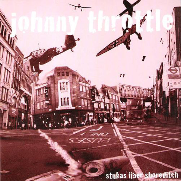 "Johnny Throttle- Stukas Over Shoreditch 7"" ~DEAD BOYS!"