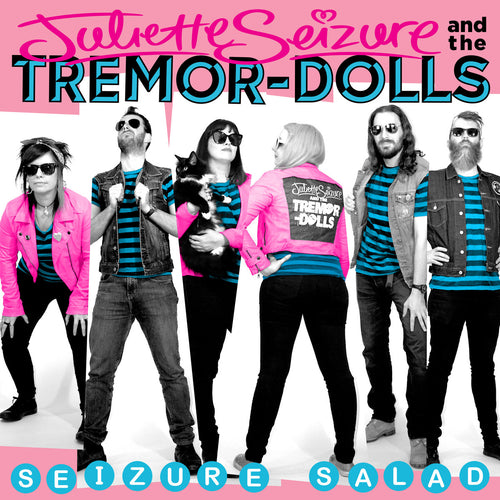 Juliette Seizure & the Tremor-Dolls- Seizure Salad LP ~TINA & THE TOTAL BABES!