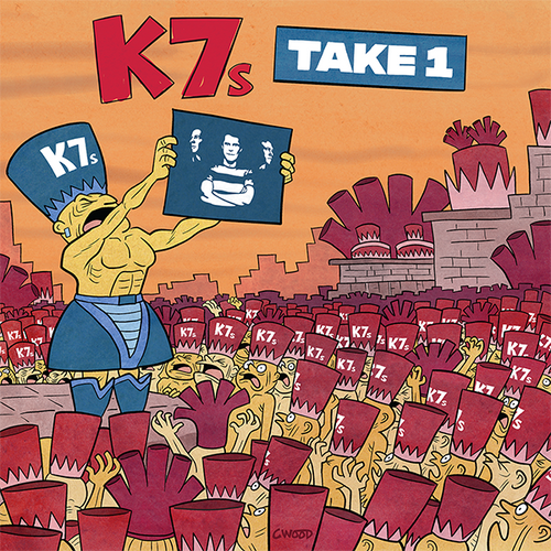 K7s- Take 1 LP ~W/ KURT BAKER + RARE BLOOD RED WAX!