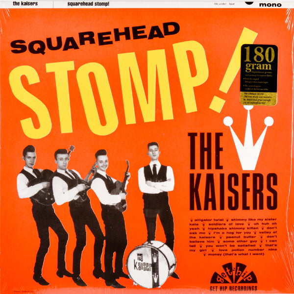 The Kaisers- Squarehead Stomp! LP ~REISSUE! - Get Hip - Dead Beat Records