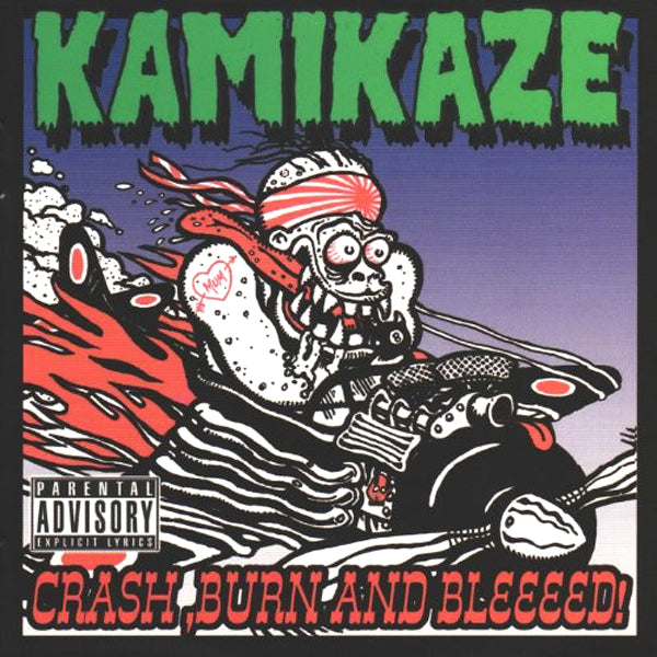 Kamikaze - Crash, Burn And Bleeeed CD ~COSMIC PSYCHOS!