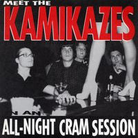 "The Kamikazes- All Night Cram Session 7"" ~HUMPERS! - Zaxxon - Dead Beat Records"