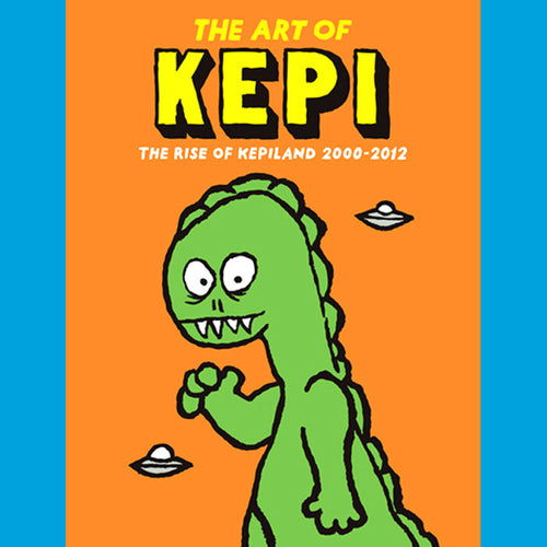 The Art Of Kepi- Rise Of Kepiland Book ~GROOVIE GHOULIES!