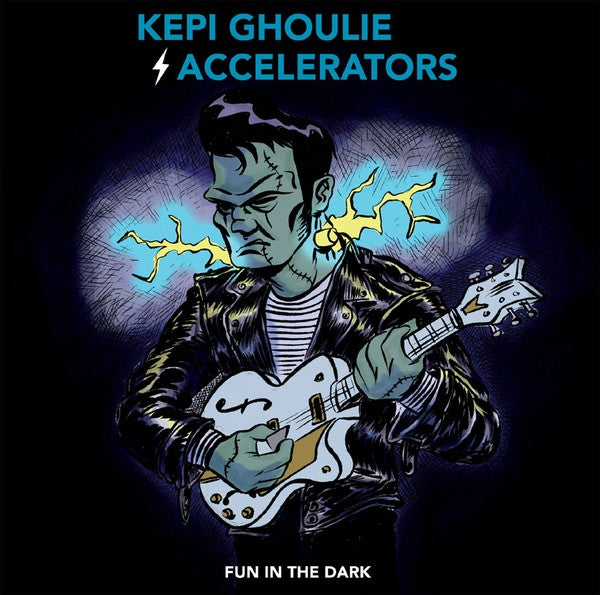 Kepi Ghoulie and the Accelerators- Fun in the Dark LP ~BLUE WAX! - Eccentric Pop - Dead Beat Records