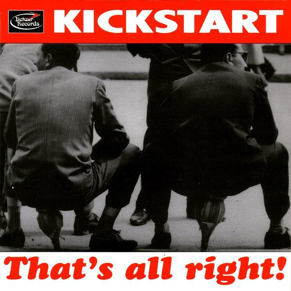 "Kickstart- That's All Right 7"" ~EX TAMPAX! - Detour - Dead Beat Records - 1"