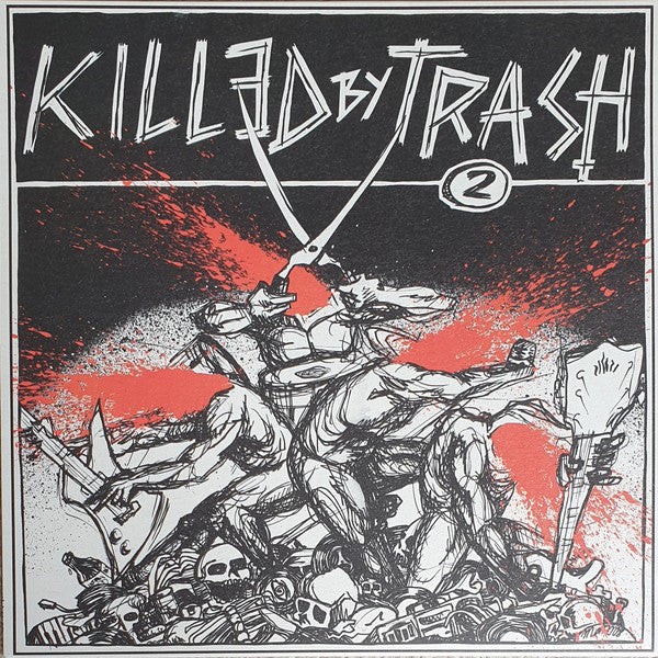 V/A- Killed By Trash Vol. 2 LP ~W/ LIVE FAST DIE, FUCKED UP!