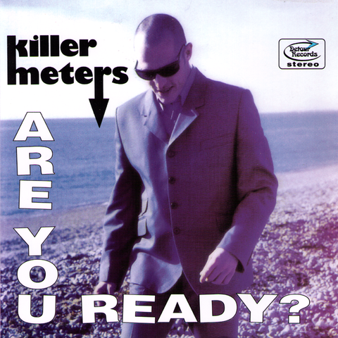 "Killermeters- Are You Ready 7"" - Detour - Dead Beat Records - 1"