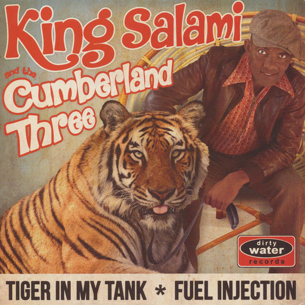 King Salami And The Cumberland Three- Tiger In My Tank 7""