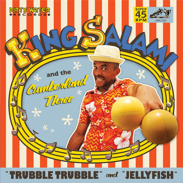 King Salami And The Cumberland Three- Trubble Trubble 7""