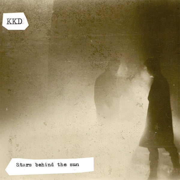 KKD- Stars Behind The Sun LP ~REISSUE!