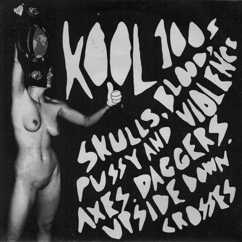 "Kool 100s- Skulls, Blood 7"" ~COVER LTD TO 150 COPIES! - Goodbye Boozy - Dead Beat Records"
