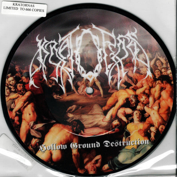 "Kratornas- Hollow Ground Destruction 7"" PICTURE DISC - Fudgeworthy - Dead Beat Records"