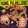 Kung Fu Killers- Fists Of Fury CD ~EX ELECTRIC FRANKENSTEIN / REISSUE!