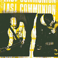Last Communion– S/T LP ~EX SEDATIVES - Ptrash - Dead Beat Records