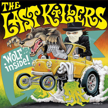 Last Killers- Wolf Inside LP ~DOWNLINERS SECT! - Adrenaline Fix - Dead Beat Records