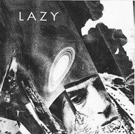 "Lazy- Creeps 7"" ~FACE COVER LTD TO 66 COPIES! - Goodbye Boozy - Dead Beat Records"