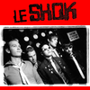 Le Shok- We Are Electrocution LP ~REISSUE!