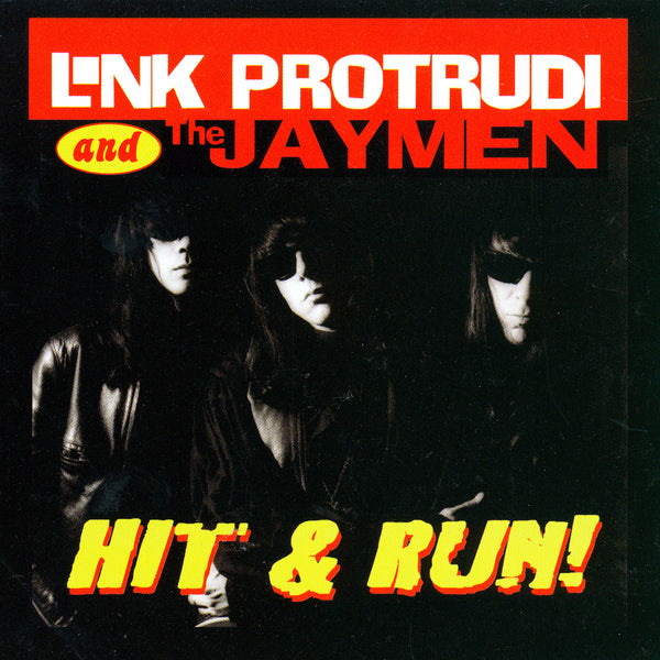 Link Protrudi And The Jaymen- Hit & Run CD ~EX FUZZTONES / REISSUE!