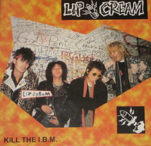 Lip Cream- Kill The I.B.M. LP ~KILLER! - Bootleg - Dead Beat Records