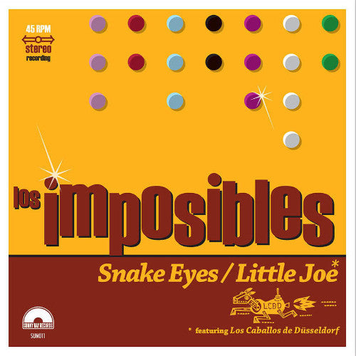 "Los Imposibles- Snake Eyes 7"" ~LTD TO 300! - Sunny Day Records - Dead Beat Records"