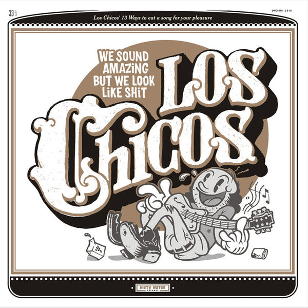 Los Chicos- We Sound Amazing But We Look Like Shit LP