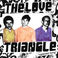 "The Love Triangle- Splendid Living 7"" ~EX SHITTY LIMITS - Dire - Dead Beat Records"