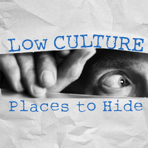 Low Culture- Places To Hide LP ~EX MARKED MEN / M.O.T.O.!