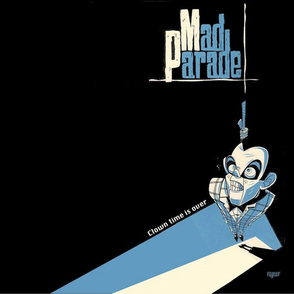 Mad Parade- Clown Time Is Over LP ~REISSUE / RARE BLUE WAX LTD 200!