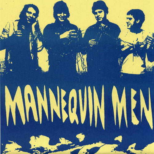 "MANNEQUIN MEN- 'S/T'  7"" - Criminal IQ - Dead Beat Records"