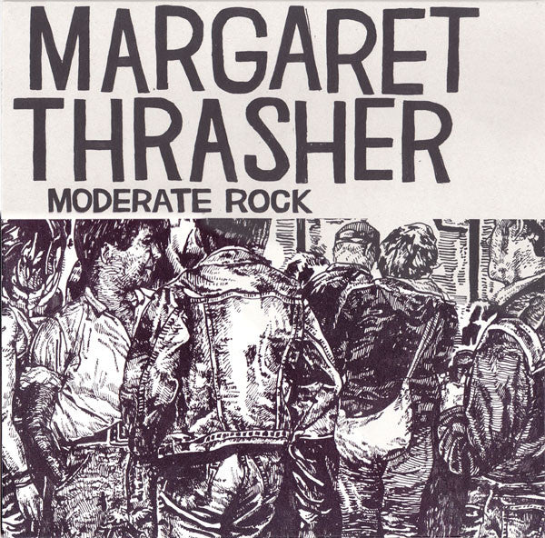 Margaret Thrasher - Moderate Rock LP ~BRUTAL KNIGHTS - Ptrash - Dead Beat Records