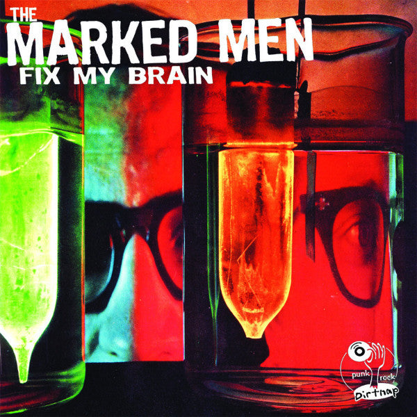 Marked Men - Fix My Brain CS ~LTD TO 500! - Dirt Cult - Dead Beat Records