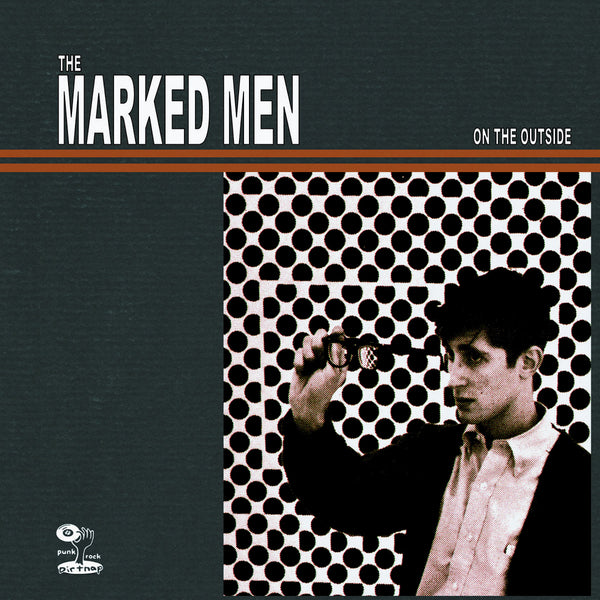 Marked Men- On The Outside LP ~EX REDS / RADIOACTIVITY!