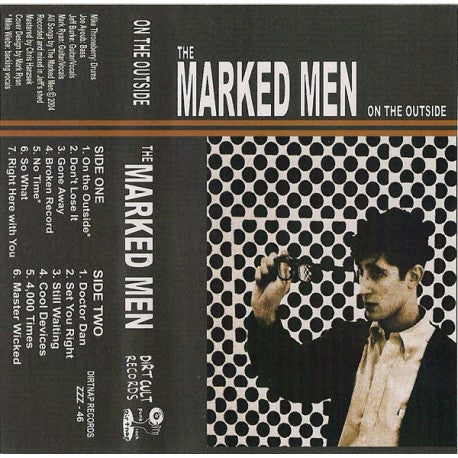 Marked Men - On The Outside CS ~500 PRESSED! - Dirt Cult - Dead Beat Records