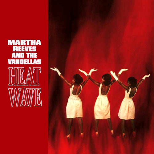 Martha Reeves And The Vandellas- Heat Wave LP ~DELUXE REISSUE!
