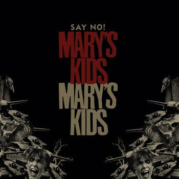 Mary's Kids- Say No! LP ~500 PRESSED! - Ghost Highway - Dead Beat Records