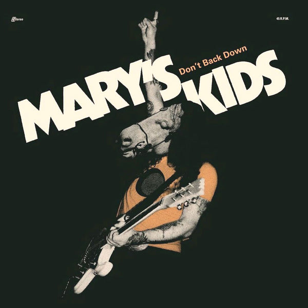 "Mary's Kids- Don't Back Down 7"" ~LTD TO 200 ON GHOST HIGHWAY RECORDINGS!"