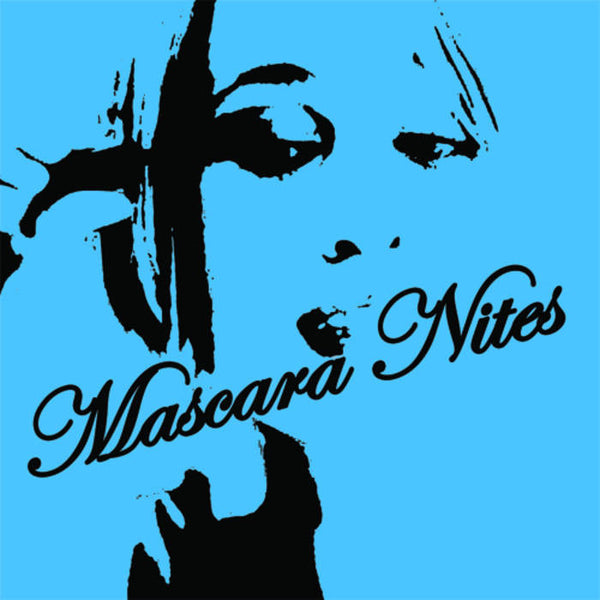 Mascara Nites - S/T LP ~250 BLACK WAX! - Shake - Dead Beat Records